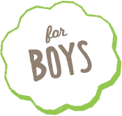 For Boys!