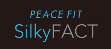 PEACE FIT SilkyFact