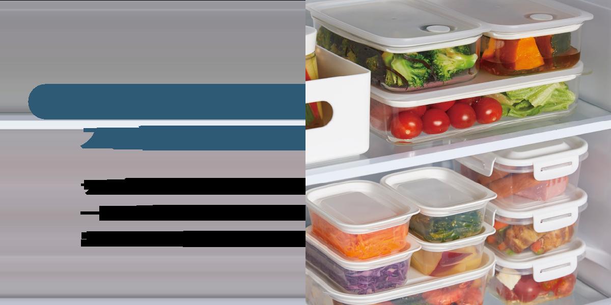 冷蔵庫内をスッキリ整理 サイズをそろえて整理でき一目で中身がわかるから出し入れしやすい。