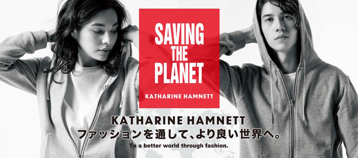SAVING THE PLANET Katharine Hamnett