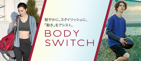 BODY SWITCH